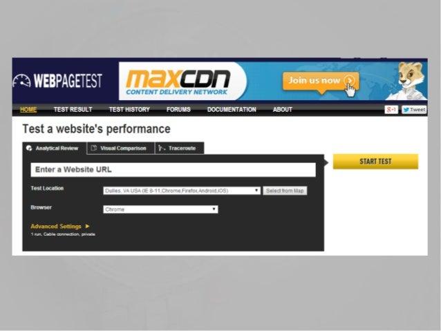 Webpagetest? • 구글이 지원하는 오픈소스 프로젝트 • 기업과 개인의 테스트 인프라 제공한다는 사회공헌 목적 • 여러 사기업들이 테스트 서버를 제공하며 그 대가로 로고가 홈페이지에 기재된다.