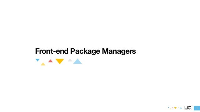 1  Front-end Package Managers