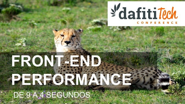 FRONT-END PERFORMANCE DE 9 A 4 SEGUNDOS