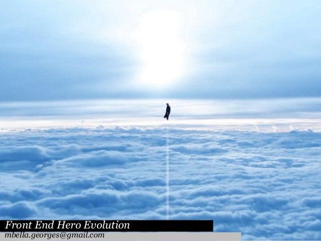 Front End Hero Evolution mbella.georges@gmail.com