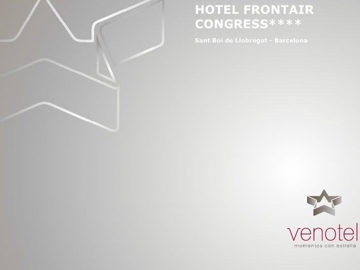 HOTEL FRONTAIR CONGRESS**** Sant Boi de Llobregat - Barcelona