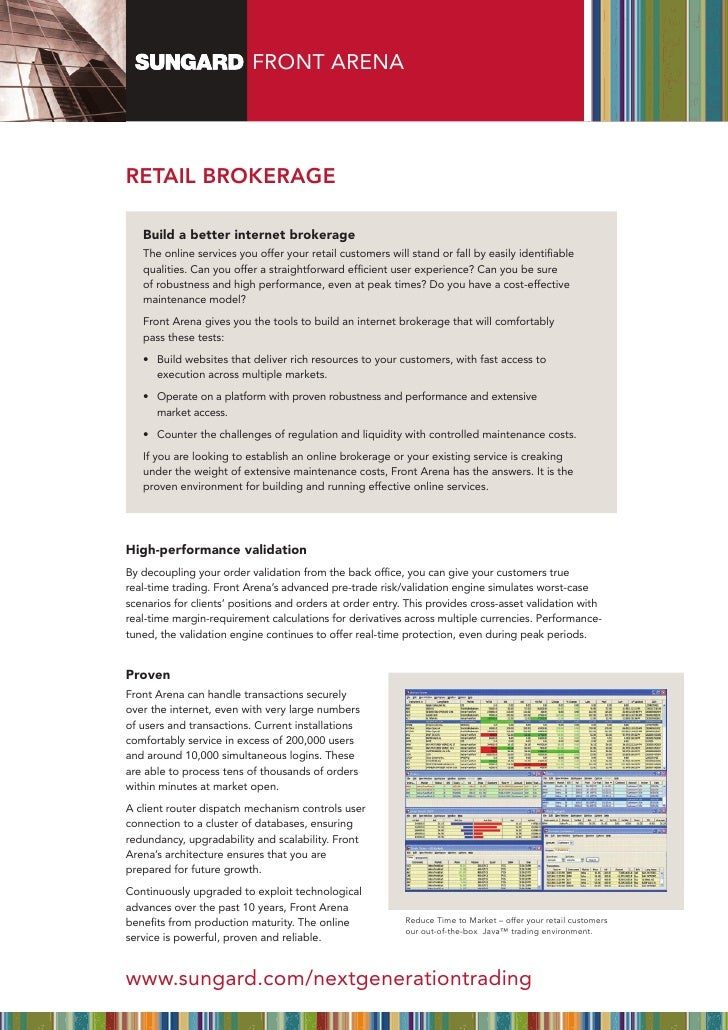 FRONT ARENARETAIL BRokERAgE   Build a better internet brokerage   The online services you offer your retail customers will...