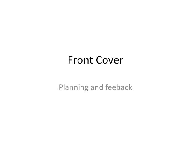 Front CoverPlanning and feeback