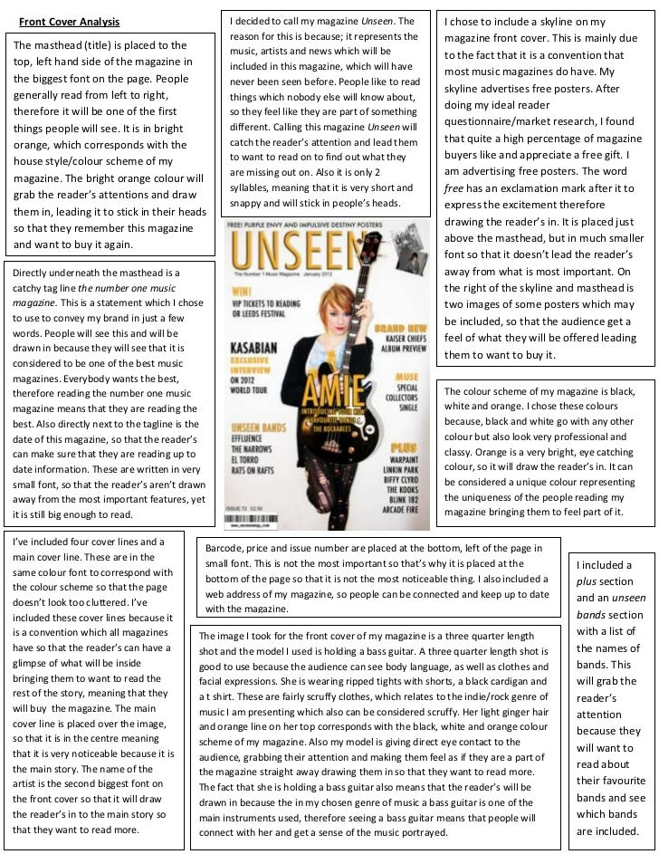 Front Cover Analysis                              I decided to call my magazine Unseen. The           I chose to include a...