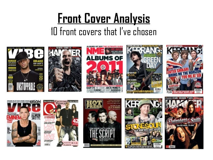 Front Cover Analysis 10 front covers that I've chosen