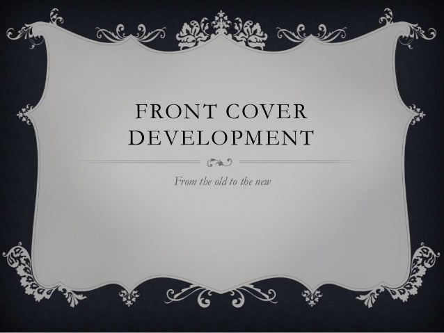 FRONT COVERDEVELOPMENT  From the old to the new