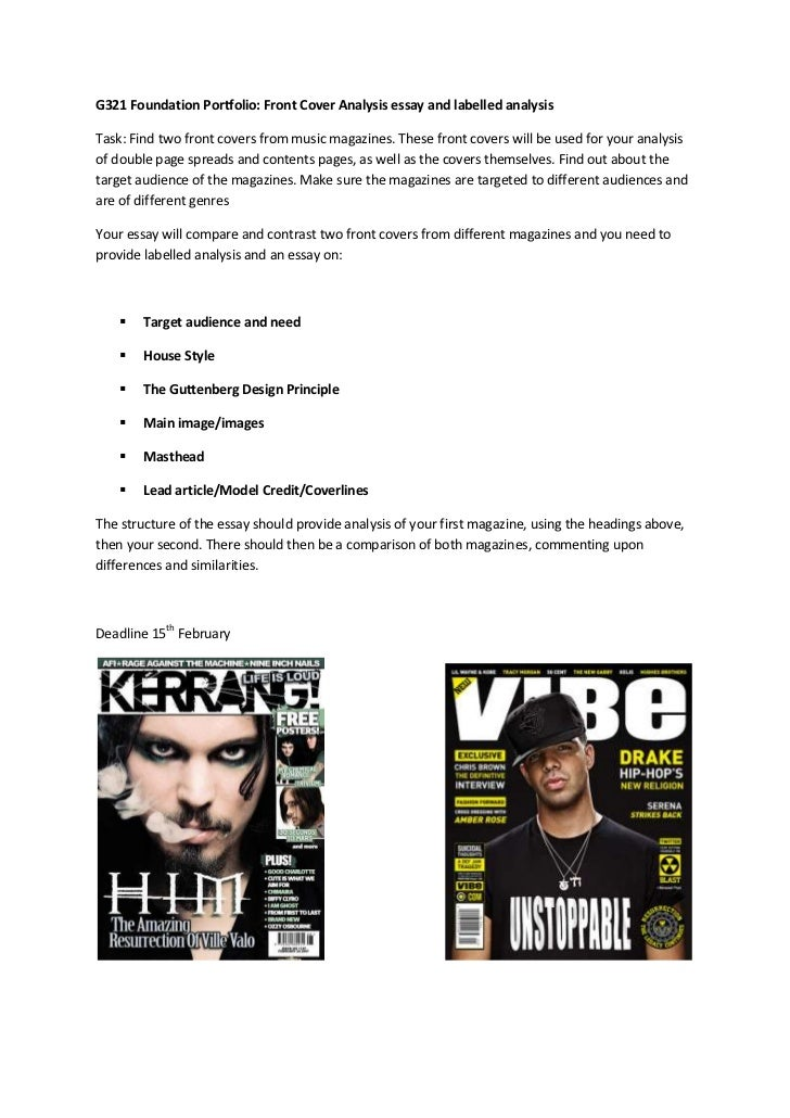 G321 Foundation Portfolio: Front Cover Analysis essay and labelled analysisTask: Find two front covers from music magazine...