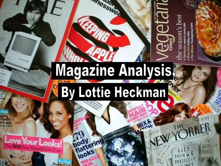 Magazine Analysis.  By Lottie Heckman
