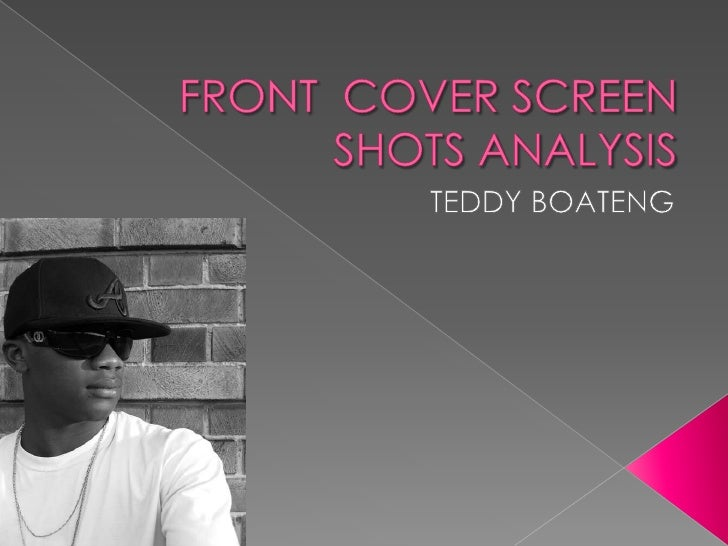 FRONT  COVER SCREEN SHOTS ANALYSIS<br />TEDDY BOATENG<br />