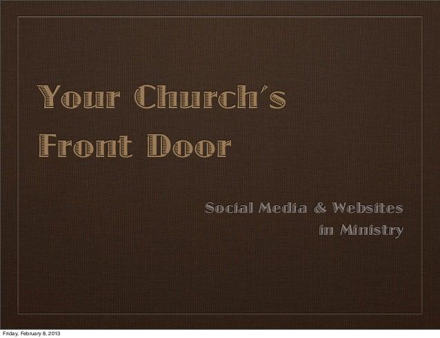 Your Church's              Front Door                           Social Media & Websites                                   ...