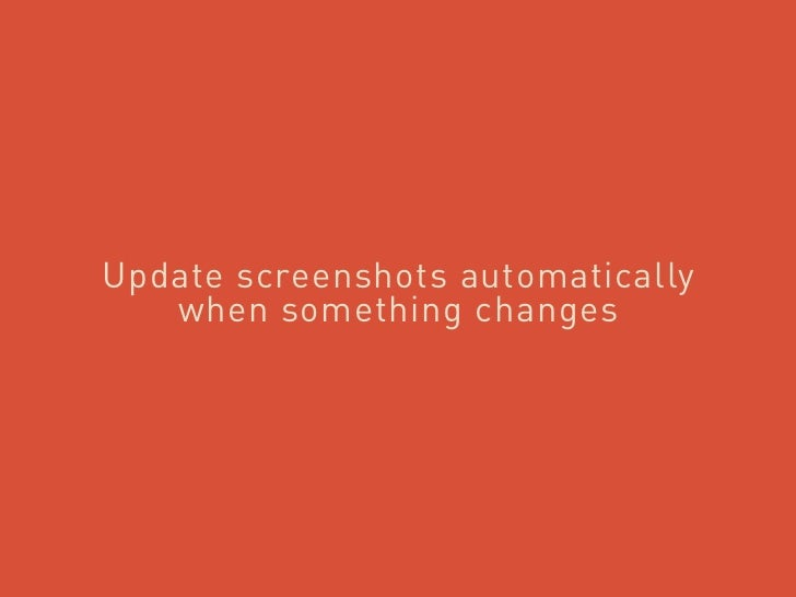 Update screenshots automatically   when something changes