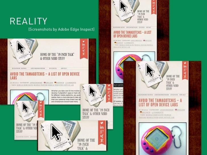 REALITY   (Screenshots by Adobe Edge Inspect)