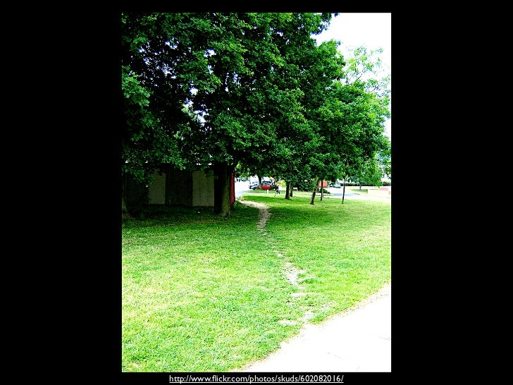 Photo of a desire            path – a shortcut people  take to avoid having to go around a corner.       http://www.flickr....