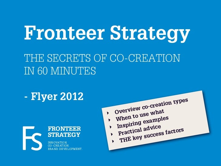 Fronteer StrategyTHE SECRETS OF CO-CREATIONIN 60 MINUTES- Flyer 2012                                                      ...