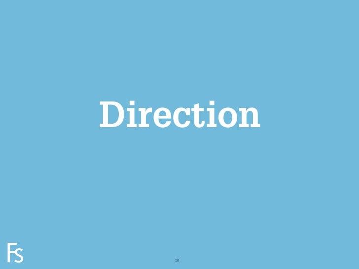 DirectionFRONTEERSTRATEGYINNOVATION.CO-CREATION.BRAND DEVELOPMENT.       10