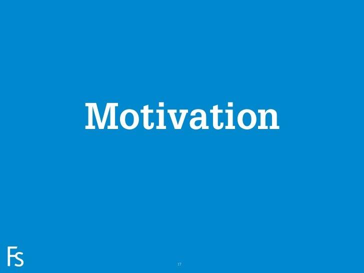 MotivationFRONTEERSTRATEGYINNOVATION.CO-CREATION.BRAND DEVELOPMENT.       17