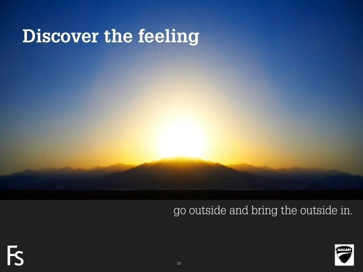 Discover the feeling                     go outside and bring the outside in.FRONTEERSTRATEGYINNOVATION.CO-CREATION.BRAND ...