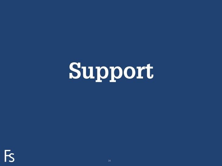 SupportFRONTEERSTRATEGYINNOVATION.CO-CREATION.BRAND DEVELOPMENT.      24