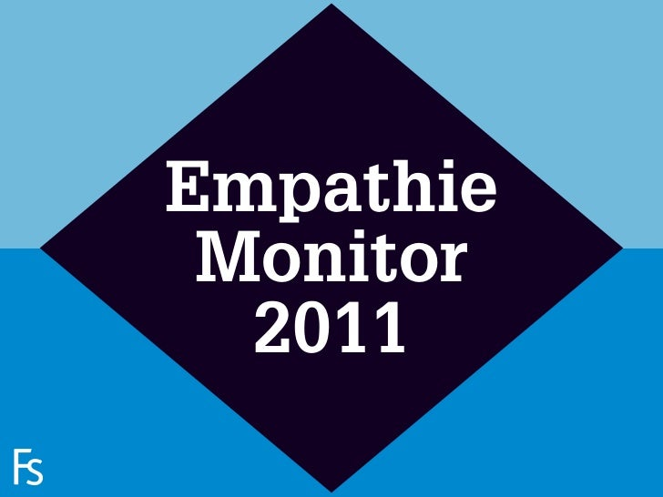 Empathie                      Monitor                       2011FRONTEERSTRATEGYINNOVATION.CO-CREATION.BRAND DEVELOPMENT.