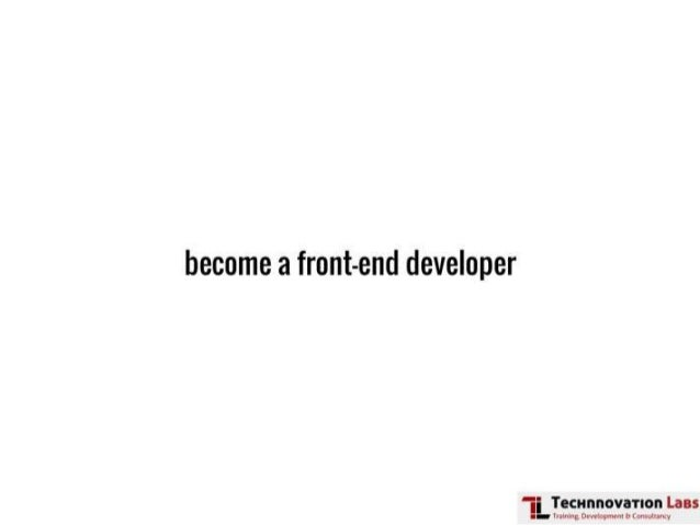 Front-end Development Training by Technnovation Labs