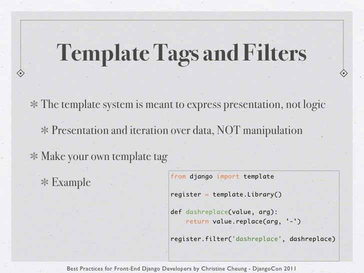 Best practices for front end django developers template tags maxwellsz