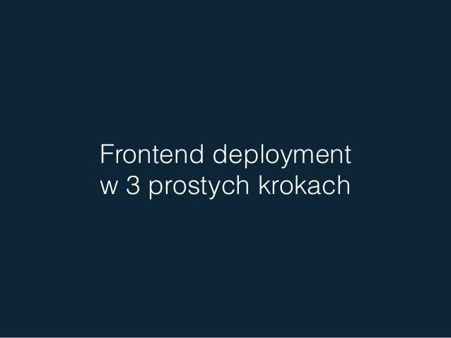 Frontend deployment w 3 prostych krokach