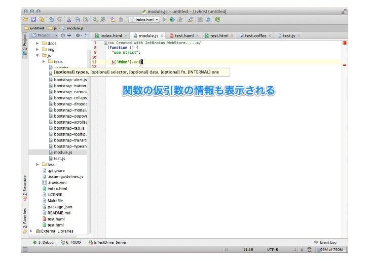 Live Template• Live Template   + Zen Coding(HTML/CSS/XSL) – 普段よく使うスニペットをショートカットと    ともに登録 – Zen Coding ははじめから登録されている