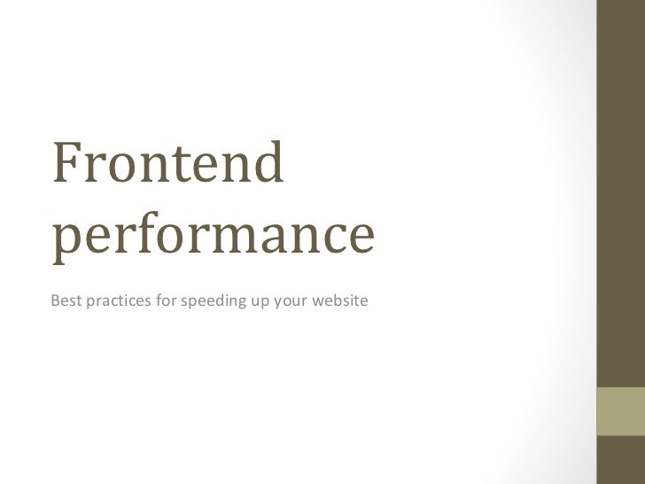 Frontend performance Best practices for speeding up your website