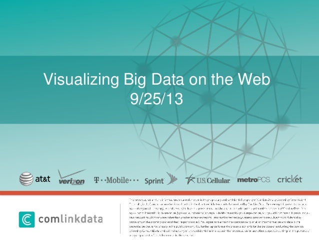 Click to edit Master title style Visualizing Big Data on the Web 9/25/13