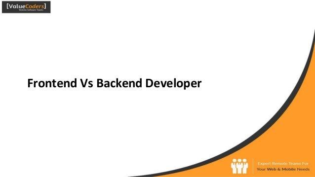Frontend Vs Backend Developer