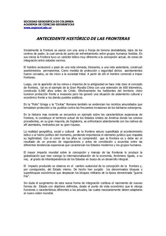 SOCIEDAD GEOGRÁFICA DE COLOMBIAACADEMIA DE CIENCIAS GEOGRÁFICASwww.sogeocol.edu.coANTECEDENTE HISTÓRICO DE LAS FRONTERASIn...