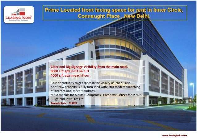 Prime Located front facing space for rent in Inner Circle,            Connaught Place , New Delhi.  Clear and Big Signage ...