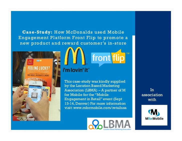 Case-Study: How McDonalds used MobileEngagement Platform Front Flip to promote anew product and reward customer's in-store...