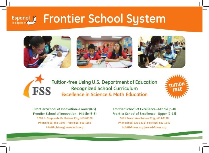 Frontier School System             Tuition-free Using U.S. Department of Education                       Recognized School...