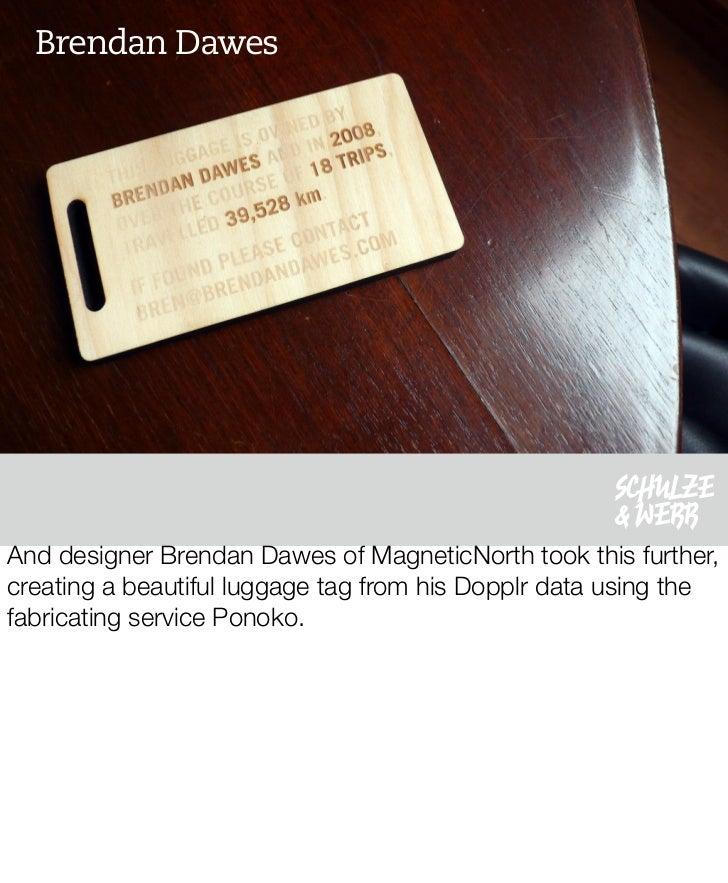 Brendan Dawes                                                          SCHULZE                                            ...