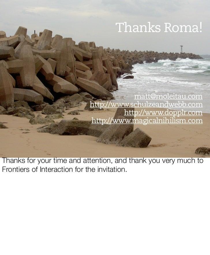 Thanks Roma!                                           matt@moleitau.com                           http://www.schulzeandwe...