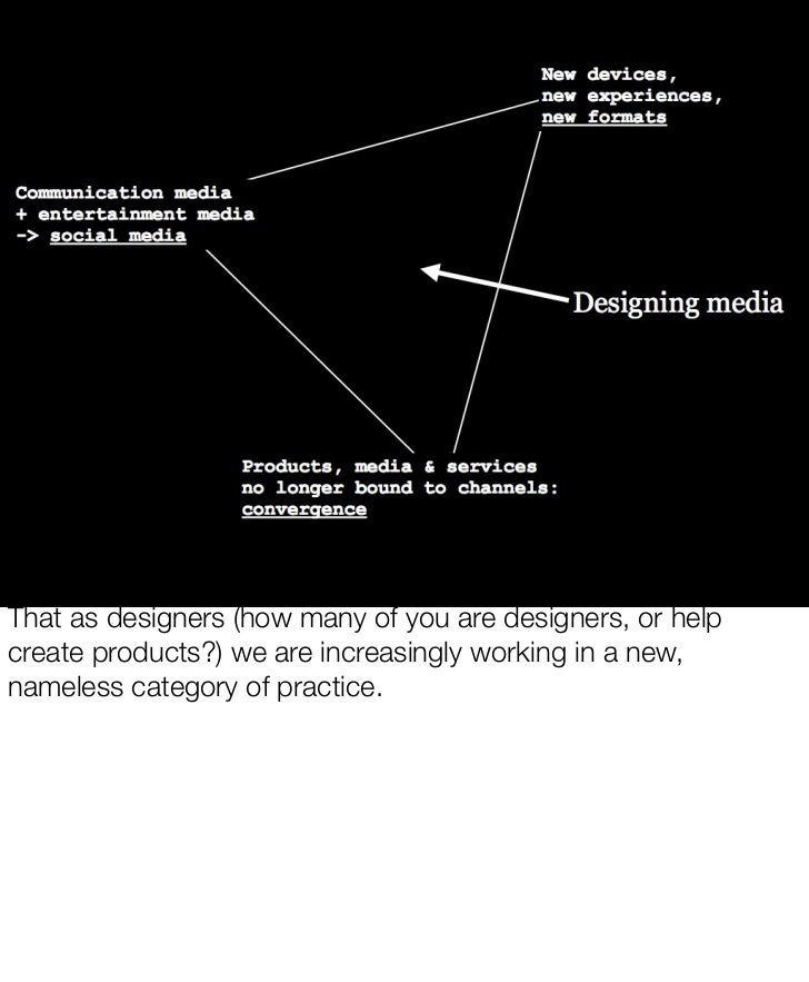 SCHULZE                                                      & WEBB That as designers (how many of you are designers, or h...