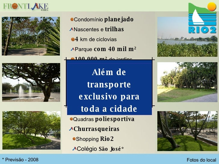 <ul><li>4  km de ciclovias </li></ul><ul><li>100.000 m²  de jardins </li></ul><ul><li>Condomínio  planejado </li></ul><ul>...