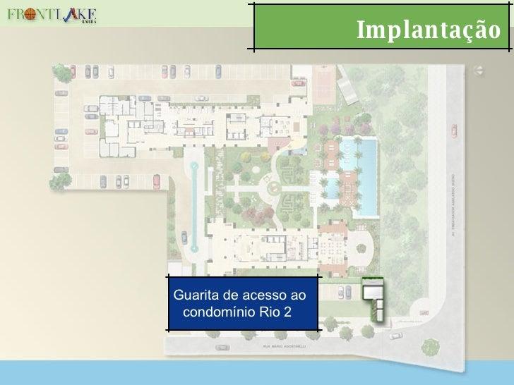 Implantação Guarita de acesso ao condomínio Rio 2