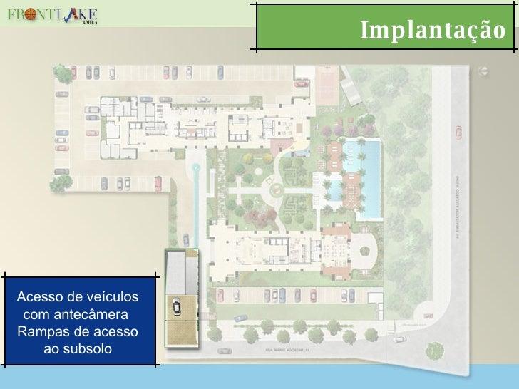 Implantação Acesso de veículos com antecâmera  Rampas de acesso ao subsolo