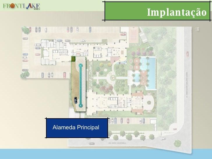 Implantação Alameda Principal