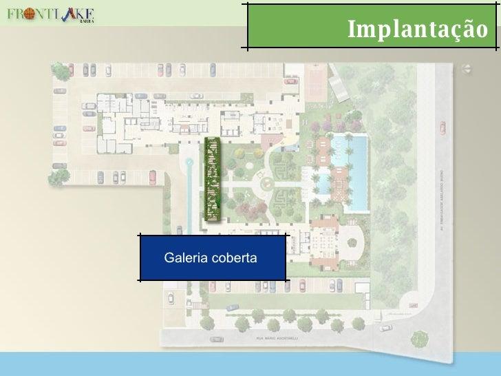 Implantação Galeria coberta
