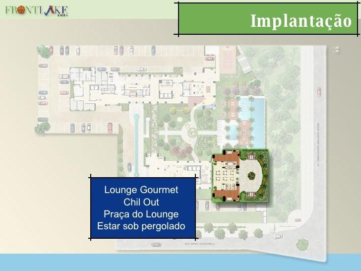 Implantação Lounge Gourmet Chil Out Praça do Lounge Estar sob pergolado
