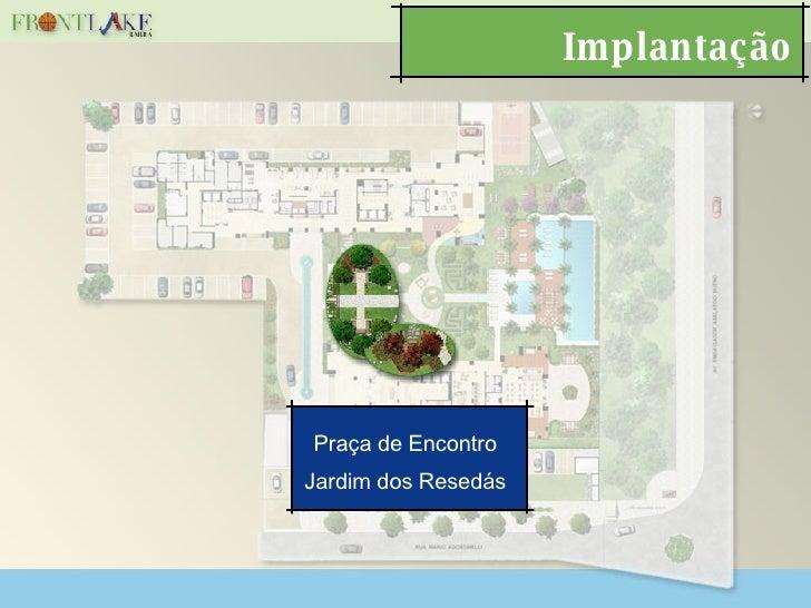 Implantação Praça de Encontro Jardim dos Resedás