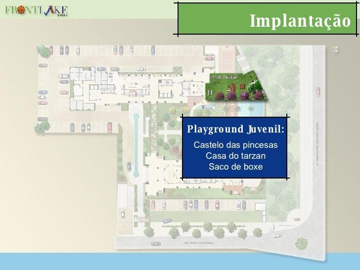 Implantação Playground Juvenil: Castelo das pincesas Casa do tarzan Saco de boxe