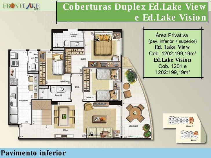 Coberturas Duplex Ed.Lake View e Ed.Lake Vision Pavimento inferior Área Privativa  (pav. inferior + superior) Ed. Lake Vie...