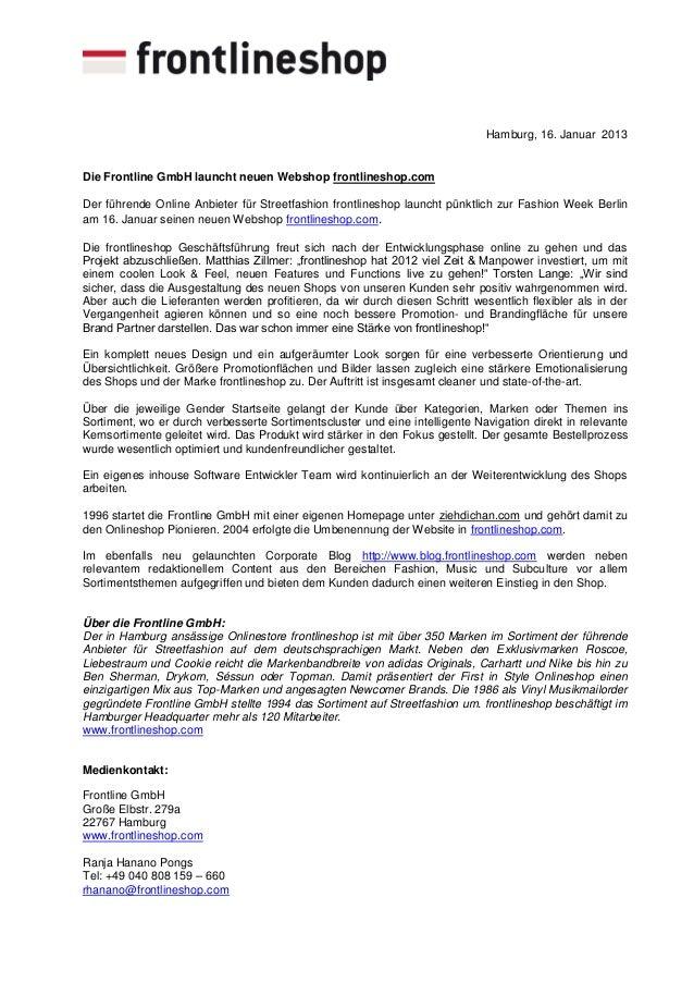 Hamburg, 16. Januar 2013Die Frontline GmbH launcht neuen Webshop frontlineshop.comDer führende Online Anbieter für Streetf...