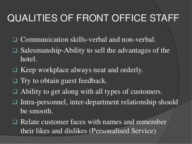 qualities of a front desk officer front desk unique qualities of