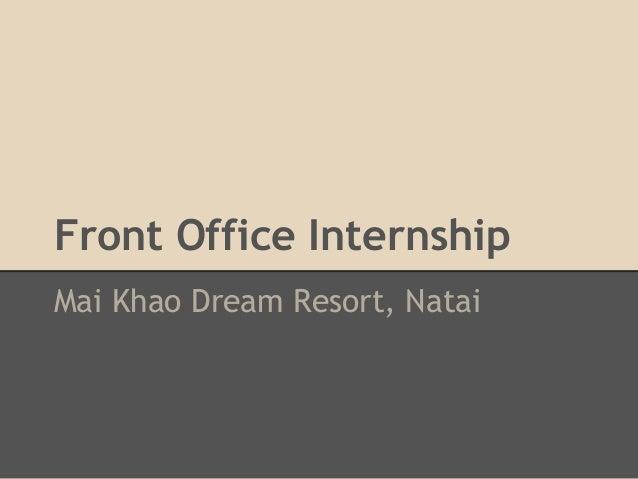 Front Office InternshipMai Khao Dream Resort, Natai