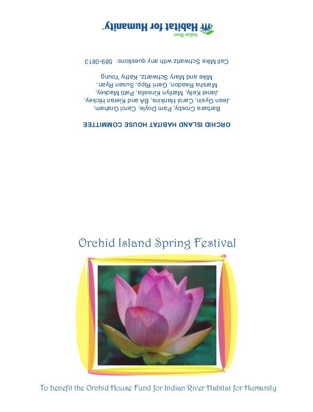 To benefit the Orchid House Fund for Indian River Habitat for Humanity           Orchid Island Spring Festival            ...